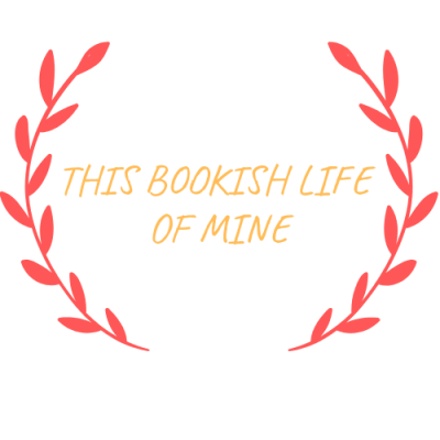 THIS BOOKISH LIFE OF MINE